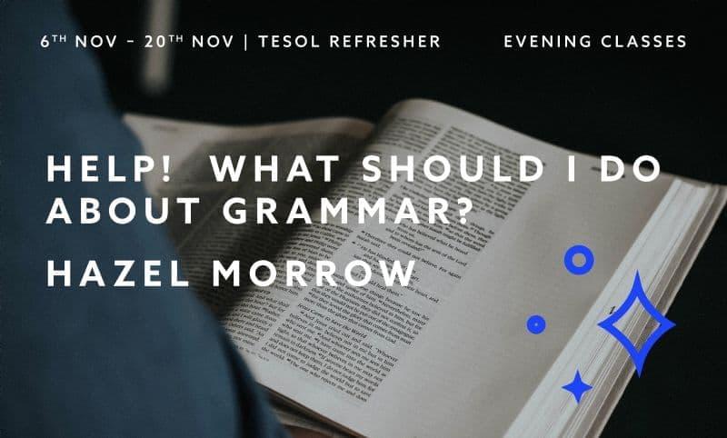 TESOL Refresher - What about Grammar?