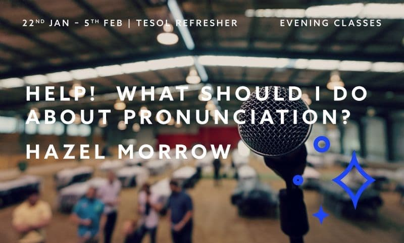 TESOL Refresher - What about Pronunciation?