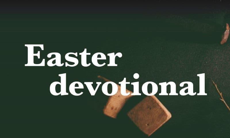 Easter Devotional