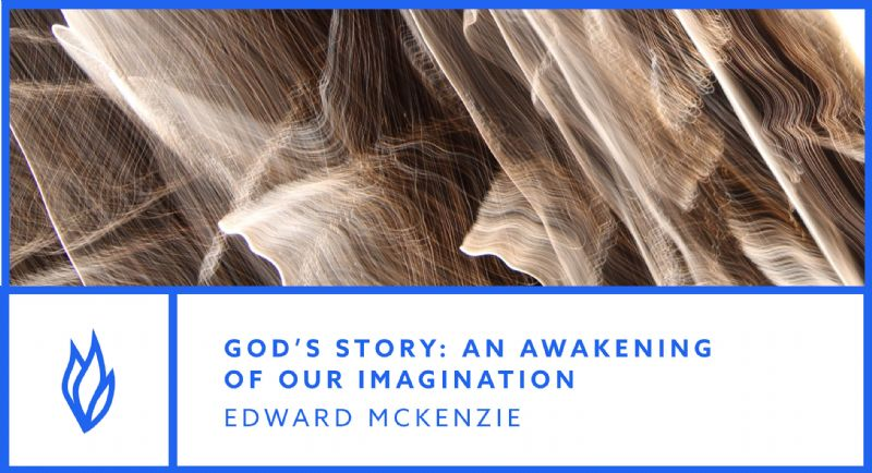 God's Story: An awakening of our imagination