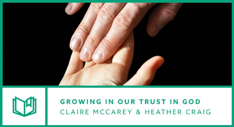Growing in our trust in God