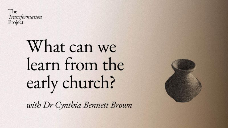 What Can We Learn from the Early Church?