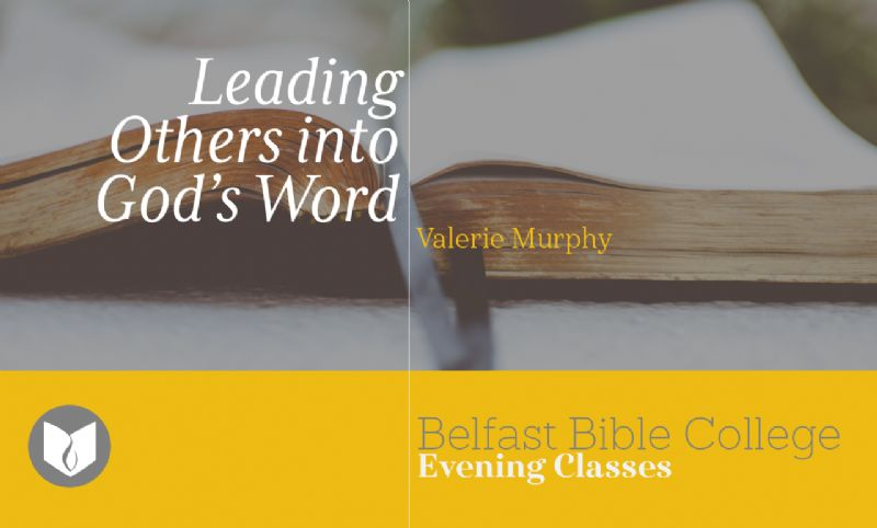 Leading Others into Gods Word: Foundations