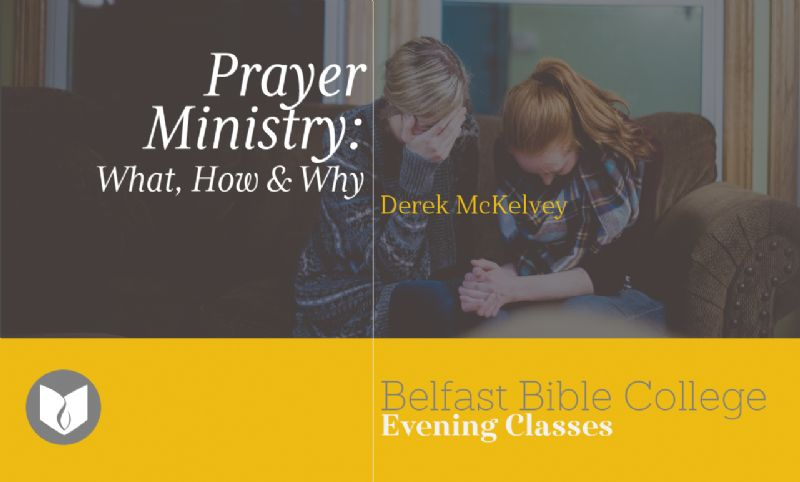 Prayer Ministry: What, How and Why?