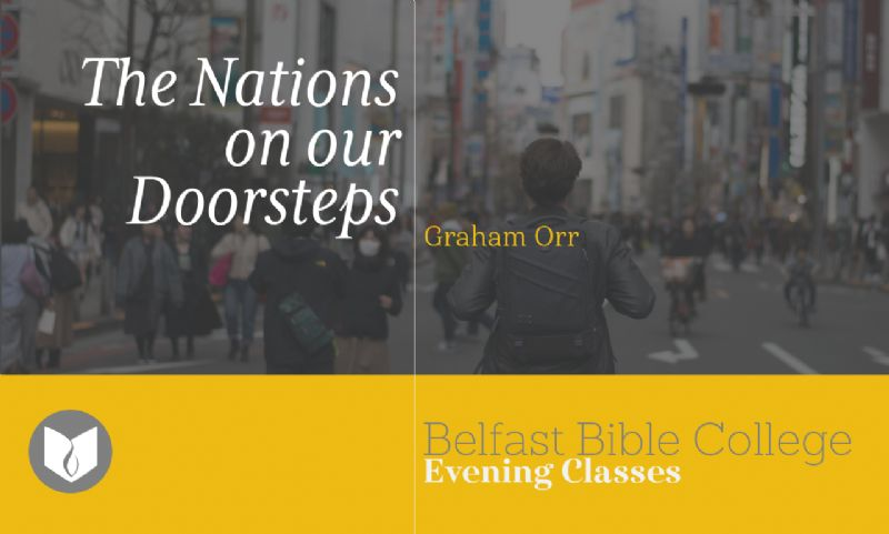 The Nations on our Doorsteps