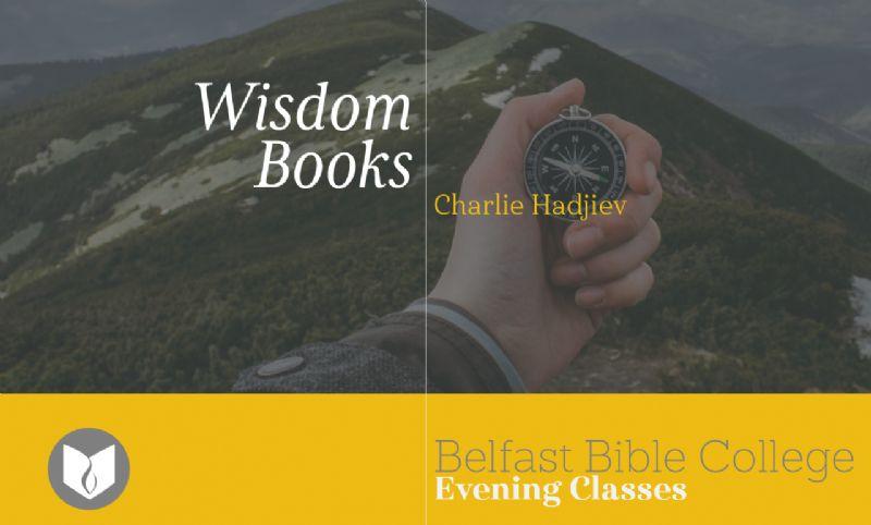 Ecclesiastes: Understanding the Wisdom Literature (OT)