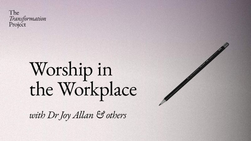Worship in the Workplace